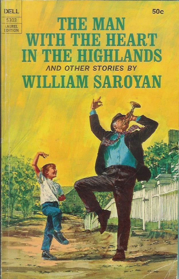 William Saroyan: Srdce na vysočine.
