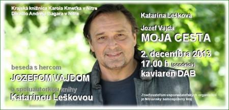 Moja cesta(beseda s Jozefom Vajdom), infolib.sk