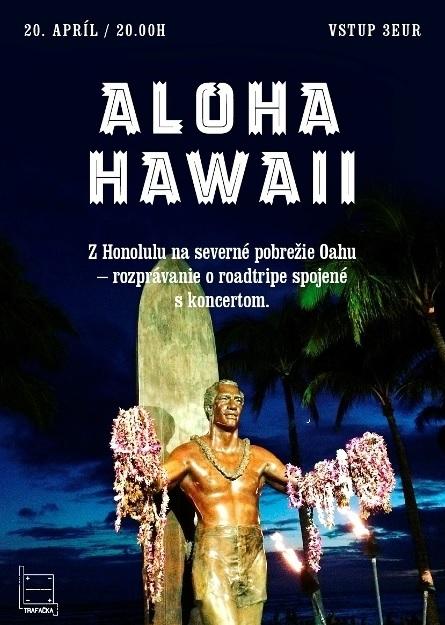 Plagát k podujatiu Aloha Hawaii